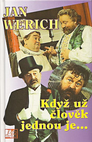 Kdyz uz clovek jednou je  - Werich Jan | antikvariat - detail knihy