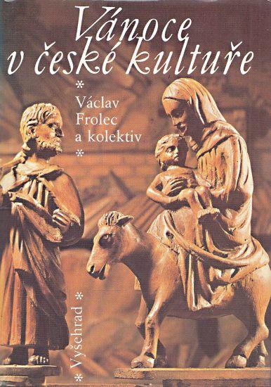 Vanoce v ceske kulture - Frolec Vaclav a kolektiv | antikvariat - detail knihy