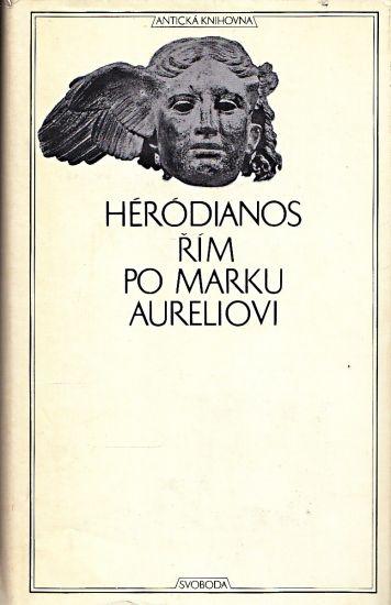 Rim po Marku Aureliovi - Herodianos | antikvariat - detail knihy