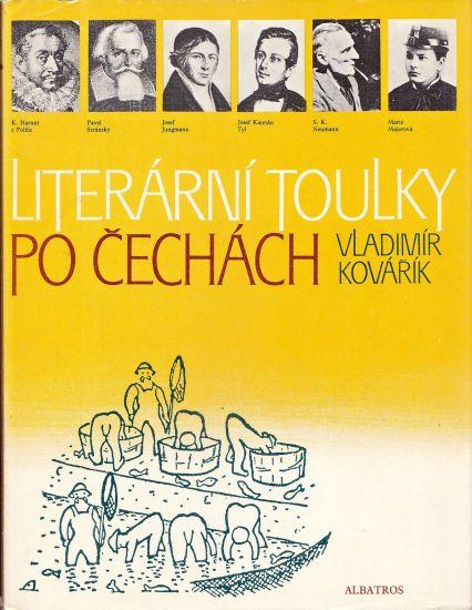 Literarni toulky po Cechach - Kovarik Vladimir | antikvariat - detail knihy