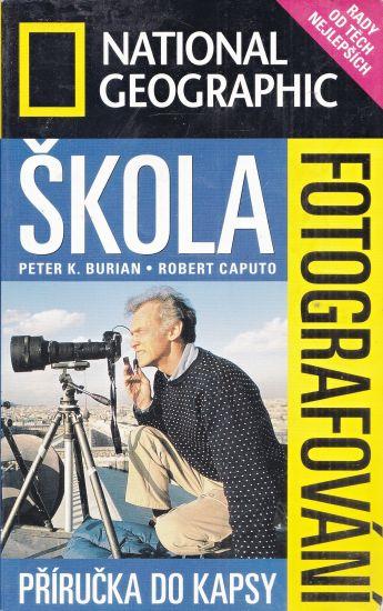 Skola fotografovani Prirucka do kapsy - Caputo Robert Burian Peter K | antikvariat - detail knihy