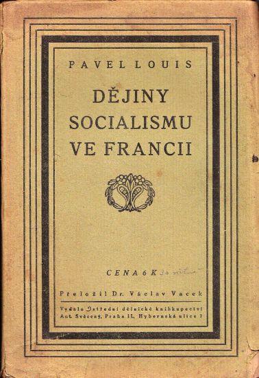 Dejiny socialismu ve Francii - Louis Pavel | antikvariat - detail knihy