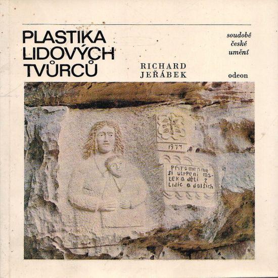 Plastika lidovych tvurcu - Jerabek Richard   antikvariat - detail knihy