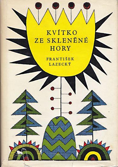 Kvitko ze Sklenene hory - Lazecky Frantisek | antikvariat - detail knihy