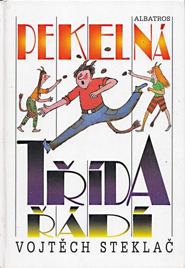 Pekelna trida - Steklac Vojtech   antikvariat - detail knihy