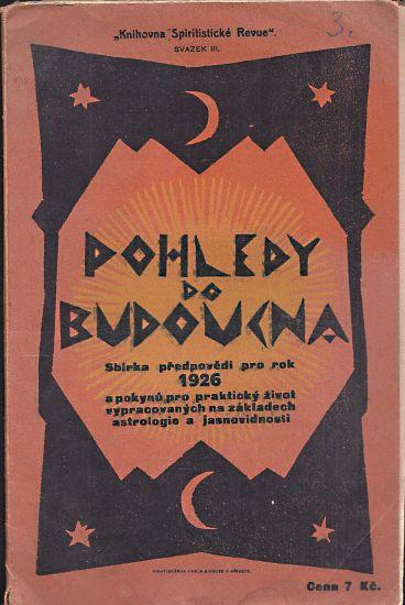 Pohledy do budoucna  Sbirka predpovedi pro rok 1926 | antikvariat - detail knihy