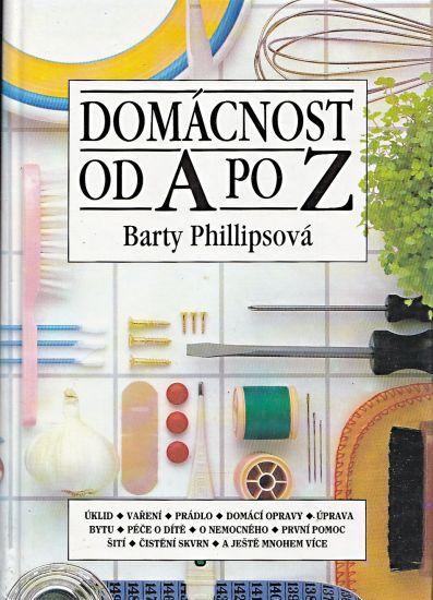 Domacnost od A do Z - Phillipsova Barty | antikvariat - detail knihy