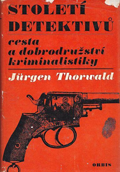 Stoleti detektivu - Thorwald Jurgen | antikvariat - detail knihy
