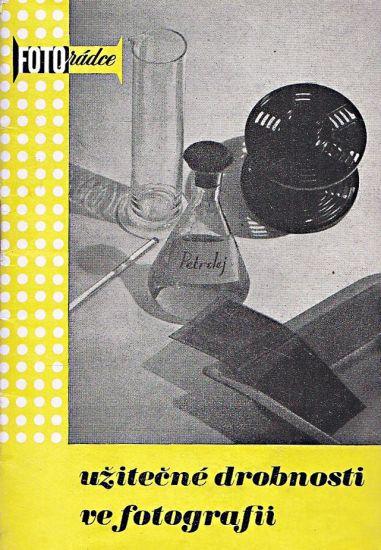 Uzitecne drobnosti ve fotografii - Soucek Ludvik   antikvariat - detail knihy
