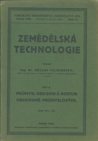 Zemedelska technologie II  Prumysl obilovin a rostlin obchodne prumyslovych - Vilikovsky Vaclav Inz   antikvariat - detail knihy