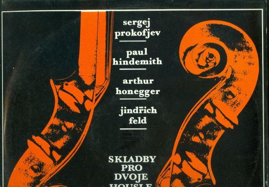 Skladby pro dvoje housle - S Prokofjev P Hindemith A Honegger J Feld | antikvariat - detail knihy