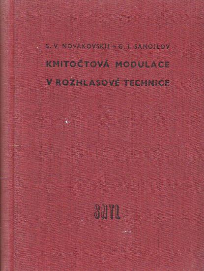 Kmitoctova modulace v rozhlasove technice - Novakovskij SV Samojlov GI   antikvariat - detail knihy