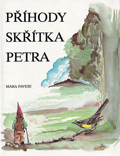 Prihody skritka Petra - Pavese Mara   antikvariat - detail knihy