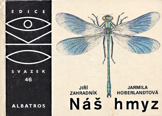 Nas hmyz - Zahradnik Jiri Hoberladtova Jarmila   antikvariat - detail knihy