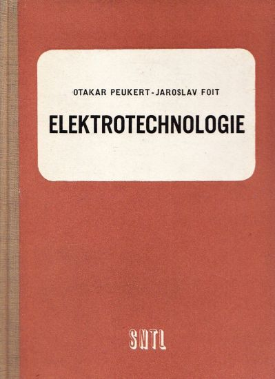 Elektrotechnologie - Peikert Otakar Foit Jaroslav | antikvariat - detail knihy