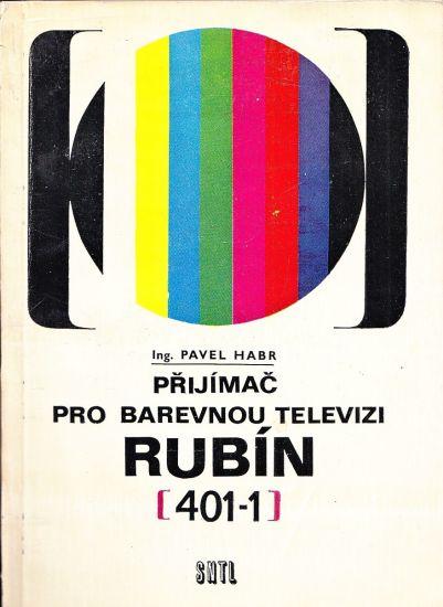 Prijimac pro barevnou televizi Rubin 4011 - Habr Pavel | antikvariat - detail knihy