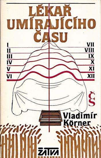 Lekar umirajiciho casu - Korner Vladimir | antikvariat - detail knihy