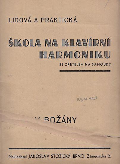 Lidova a prakticka skola na klavirni harmoniku se zretelem na samouky - Bozany Gustav   antikvariat - detail knihy