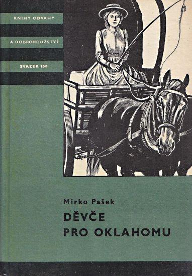 Devce pro Oklahomu - Pasek Mirko   antikvariat - detail knihy