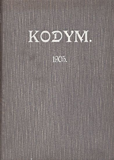 Kodym  Rocnik 1905 - ReichBystricky Edvard  redaktor | antikvariat - detail knihy